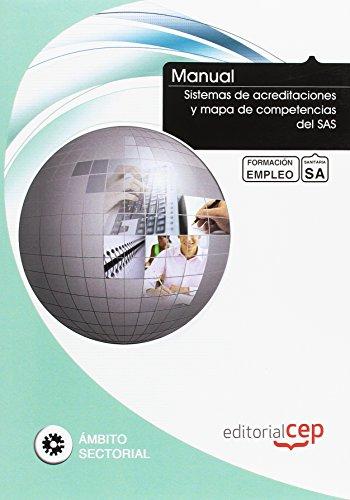 9788468129808: Manual Sistemas de acreditaciones y mapa de competencias del SAS. Formación para el empleo (Formacion Empleo Sectorial)