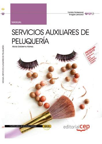 9788468130385: Manual Servicios Auxiliares de Peluquería. Certificados de profesionalidad