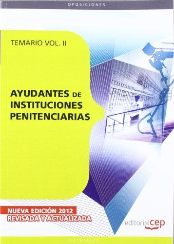 9788468130903: Ayudantes de Instituciones Penitenciarias. Temario Vol. II