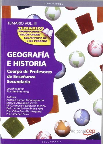 9788468131061: Cuerpo de Profesores de Enseñanza Secundaria. Geografía e Historia. Temario Vol. III.: 3 (Profesores Eso 2012 (cep)) - 9788468131061