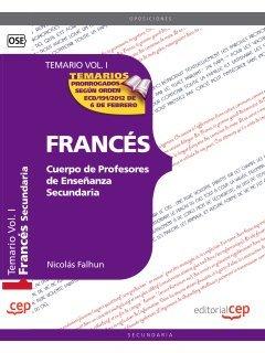 9788468131139: Cuerpo de Profesores de Enseñanza Secundaria. Francés Temario Vol. I.: 1 (Profesores Eso 2012 (cep))