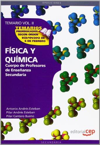 9788468131566: Cuerpo de profesores de enseñanza secundaria. Física y Química. Temario. Vol. II