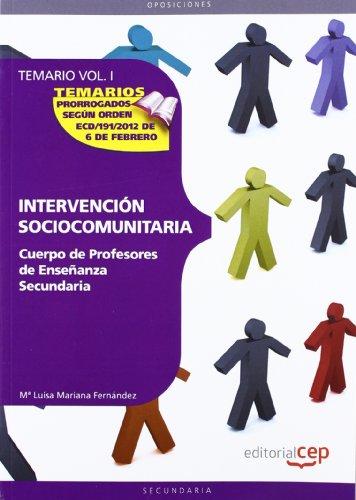 9788468131597: Cuerpo de Profesores de Enseñanza Secundaria. Intervención Sociocomunitaria. Temario. Vol. I.: 1 (Profesores Eso 2012 (cep))