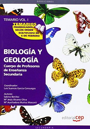 9788468131832: Cuerpo de Profesores de Enseñanza Secundaria. Biología y Geología. Temario Vol. I.: 1 (Profesores Eso 2012 (cep))
