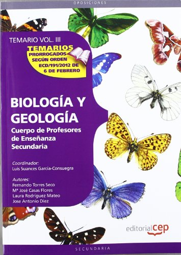 9788468131856: Cuerpo de profesores de enseñanza secundaria. Biología y Geología. Temario Vol. III