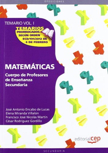 9788468131870: Cuerpo de profesores de enseñanza secundaria. Matemáticas. Temario Vol. I