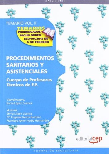9788468132037: Cuerpo de profesores técnicos de FP. Procedimientos sanitarios y asistenciales. Temario Vol. II