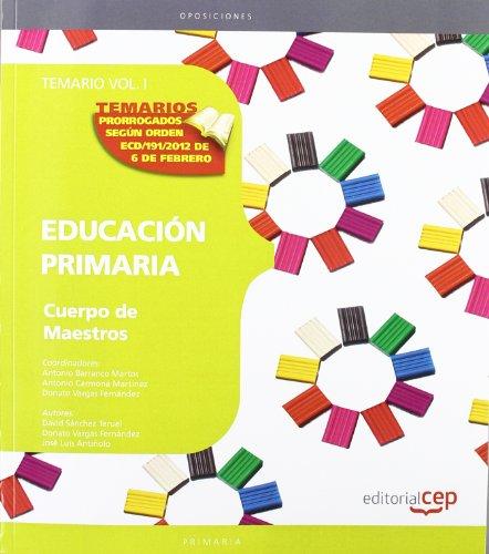 9788468132082: CUERPO DE MAESTROS. EDUCACIÓN PRIMARIA. TEMARIO. VOL. I