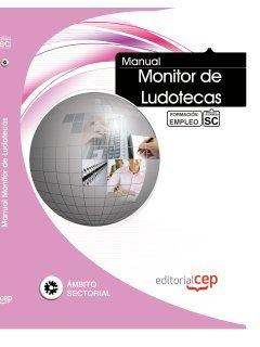 9788468136516: Manual. Monitor de Ludotecas. Formación para el Empleo (Formacion Empleo Sectorial)