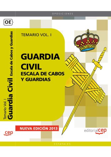 9788468137155: Guardia Civil. Escala de Cabos y Guardias. Temario Vol. I.