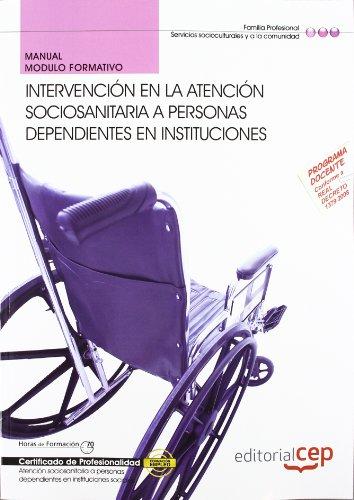 9788468140834: Manual Intervención en la atención sociosanitaria en instituciones. Certificados de Profesionalidad (Cp - Certificado Profesionalidad)