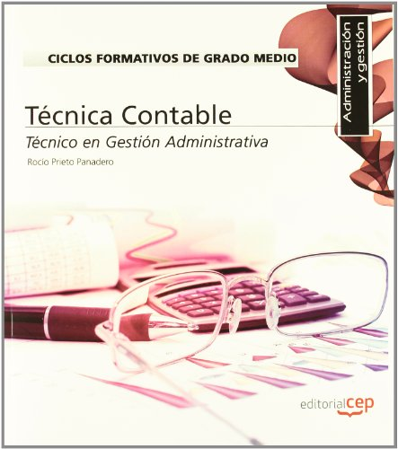 9788468141237: Ciclos Formativos de Grado Medio. Técnico en Gestión Administrativa. Técnica Contable