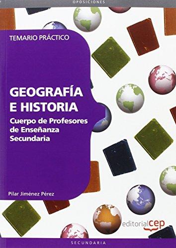 9788468142999: Cuerpo de profesores de enseñanza secundaria. Geografía e historia.Temario práctico