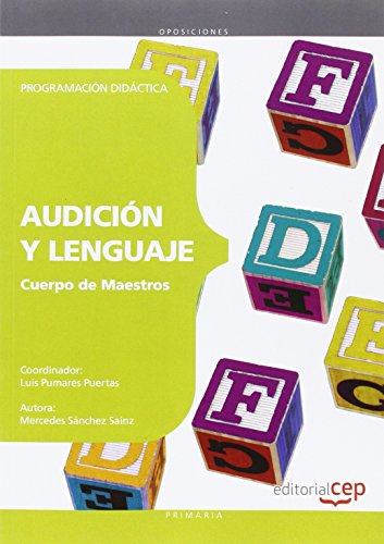 9788468143163: Cuerpo de Maestros. Audición y Lenguaje. Programación Didáctica