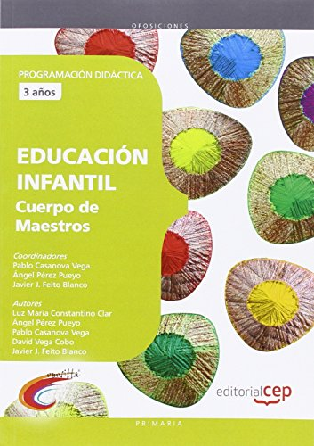 9788468143187: Cuerpo de maestros. Educación Infantil (3 años). Programación didáctica