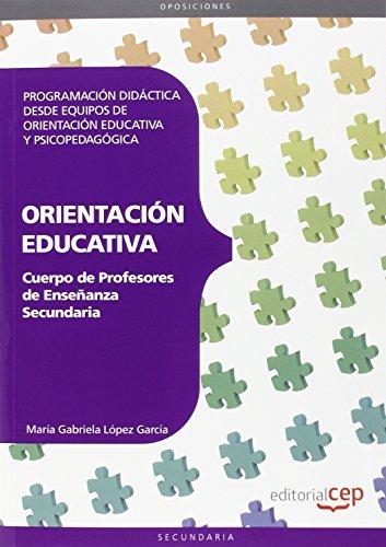 9788468143439: Cuerpo de profesores de enseñanza secundaria. Orientación Educativa. Programación didáctica desde equipos de orientación educativa y psicopedagógica