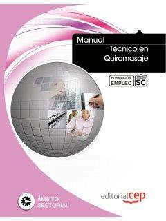 9788468143620: Manual Técnico en Quiromasaje. Formación para el Empleo (Formacion Empleo Sectorial)