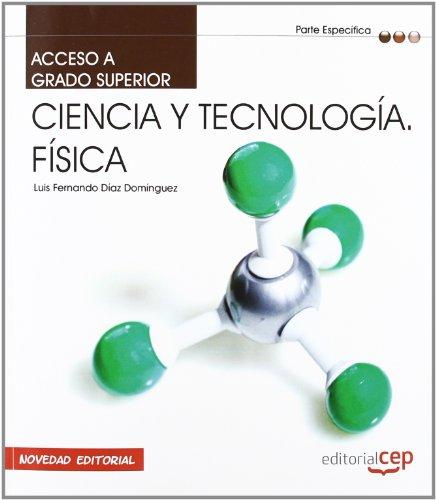 9788468143651: Parte Específica: Ciencia y Tecnología; Física. Acceso a ciclos formativos de Grado Superior