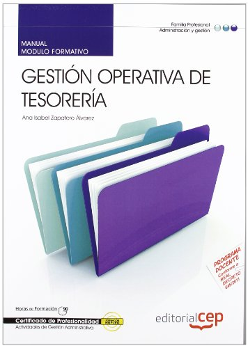 Manual Gestion operativa tesoreria (MF0979_2) Certificados profesional: Vv.Aa.