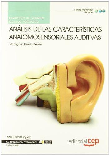 9788468144054: Cuaderno del alumno Análisis de las Características anatomosensoriales auditivas. Cualificaciones Profesionales (Cp - Certificado Profesionalidad)