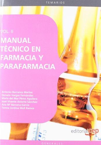 9788468144191: Manual Técnico en Farmacia y Parafarmacia. Vol. II