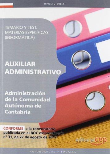 9788468144726: Auxiliar Administrativo de la Administración de la Comunidad Autónoma de Cantabria. Temario y Test. Materias específicas (Informática)
