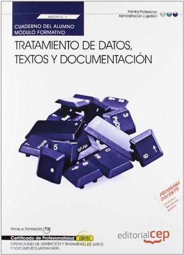 9788468145006: Cuaderno del alumno. Tratamiento de datos, textos y documentación (MF0974_1). Certificados de profesionalidad. Operaciones de grabación y tratamiento ... (ADGG0508) (Fpe Formacion Empleo (cep))