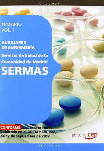 9788468145174: Auxiliar de Enfermería, Servicio Madrileño de Salud (SERMAS): Auxiliares de Enfermería del Servicio de Salud de la Comunidad de Madrid. SERMAS. Temario Vol. I.: 1 (Madrid (cep))
