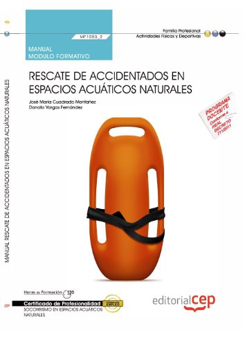 9788468145495: Manual Rescate de accidentados en espacios acuáticos naturales. Certificados de profesionalidad. Socorrismo en espacios acuáticos naturales