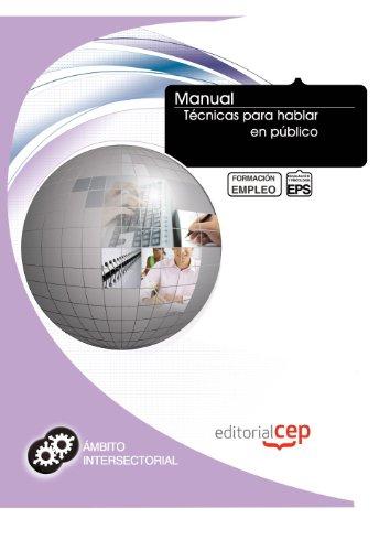9788468146263: Manual Técnicas para hablar en público. Formación para el empleo