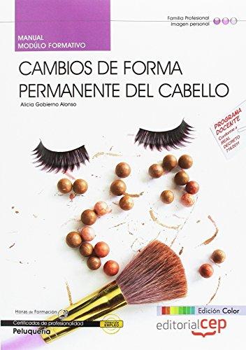 9788468147215: Manual EDICIÓN COLOR Cambios de forma permanente del cabello (MF0350_2). Certificados de profesionalidad. Peluquería (IMPQ0208).