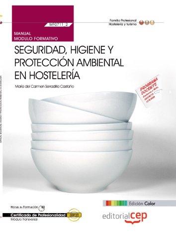 9788468147512: MANUAL EDICION COLOR SEGURIDAD HIGIENE Y PROTECCION AMBIENTAL EN HOS