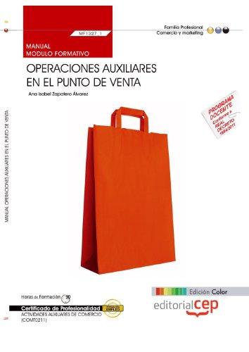 9788468147611: MANUAL EDICION COLOR OPERACIONES AUXILIARES EN EL PUNTO DE VENTA MF1