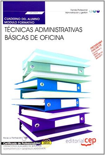 9788468147703: Cuaderno del alumno Técnicas administrativas básicas de oficina. Certificados de profesionalidad. Operaciones auxiliares de servicios administrativos y generales