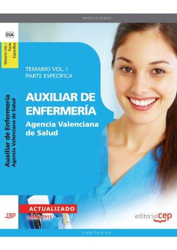 9788468147925: Auxiliar de Enfermería Agencia Valenciana de Salud. Temario Vol. I. Parte Específica: 2