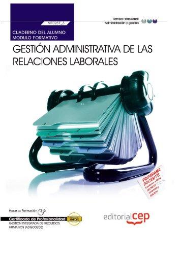 9788468148168: Cuaderno del Alumno Gestión Administrativa de las Relaciones Laborales (MF0237_3). Certificados de Profesionalidad. Gestión Integrada de Recursos Humanos (ADGD0208)