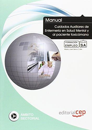 9788468149035: MANUAL CUIDADOS AUXILIARES DE ENFERMERIA EN SALUD MENTAL Y AL PACIENTE