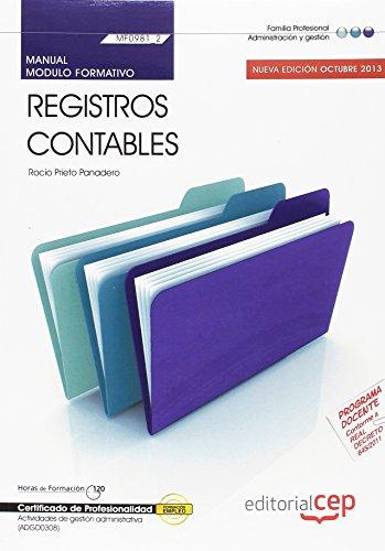 9788468149776: Manual. Registros contables (MF0981_2). Certificados de profesionalidad. Actividades de gestión administrativa (ADGD0308)