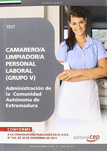9788468151755: Camarero/a Limpiador/a, Personal Laboral (Grupo V) de la Administración de la Comunidad Autónoma de Extremadura. Test y Supuestos Prácticos