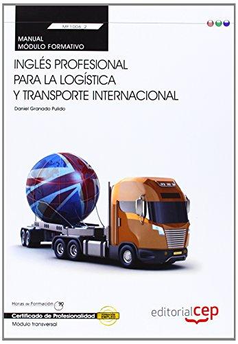 9788468151878: Manual Inglés profesional para la logística y transporte internacional (Transversal: MF1006_2). Certificados de Profesionalidad
