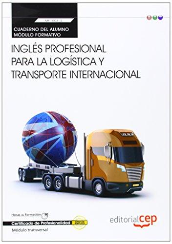 9788468151885: CUADERNO DEL ALUMNO INGLES PROFESIONAL PARA LA LOGISTICA Y TRANSPORTE