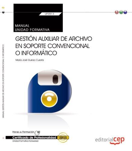 Gestión auxiliar de archivo en soporte convencional: María José Guirao