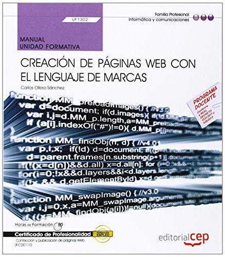 9788468152011: Manual Creación de páginas web con el lenguaje de marcas. Certificados de profesionalidad. Confección y publicación de páginas Web