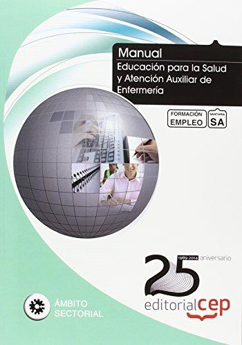 MANUAL. EDUCACIÓN PARA LA SALUD Y ATENCIÓN: NICOLÁS PÉREZ IZQUIERDO