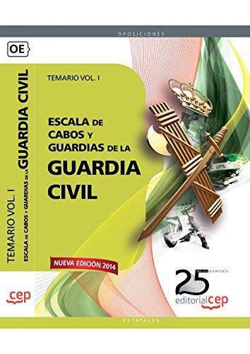9788468153919: Guardia Civil. Escala de Cabos y Guardias. Vol. I, Temario