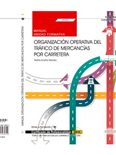 MANUAL. ORGANIZACIÓN OPERATIVA DEL TRÁFICO DE MERCANCÍAS: MARTA ACEÑA NAVARRO.