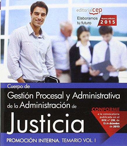 9788468165387: Cuerpo de Gesti�n Procesal y Administrativa de la Administraci�n de Justicia. Promoci�n Interna. Temario Vol. I.