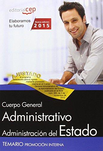 9788468165455: Cuerpo General Administrativo de la Administraci�n General del Estado (Promoci�n interna). Temario