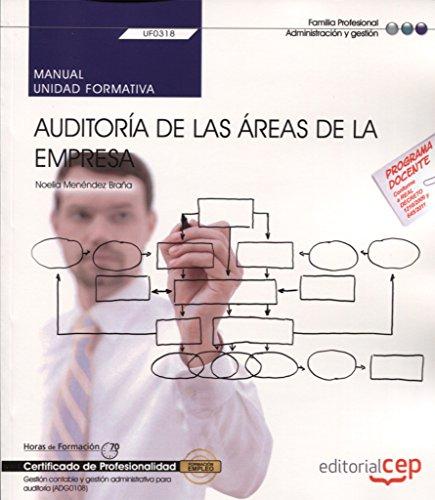 9788468165561: Manual. Auditoría de las áreas de la empresa (UF0318). Certificados de profesionalidad. Gestión contable y gestión administrativa para auditoría (ADG0108)