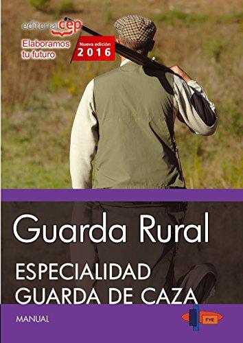 9788468166940: Guarda Rural. Especialidad Guarda de Caza